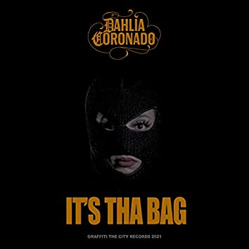It's Tha Bag