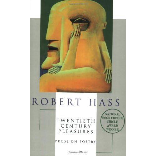 Amazon.com: 20th Century Pleasures (9780880015394): Robert Hass: Books