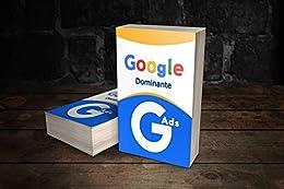 Google Ads Dominante por [Editora Cerkeira]