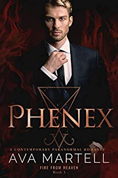 Phenex  Fire From Heaven Book 3