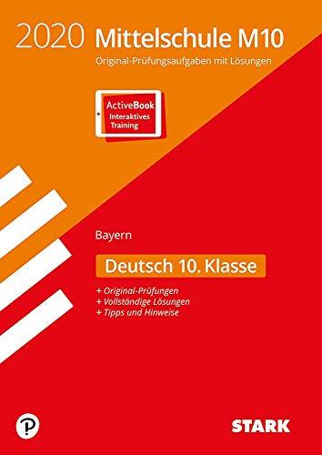 STARK Original-Prüfungen Mittelschule M10 2020 - Deutsch - Bayern: Ausgabe mit ActiveBook