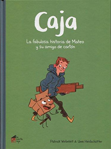 Caja: la fabulosa historia de Mateo y su amigo de cartón (La casita n.º 9)