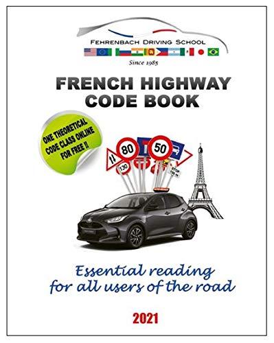 FEHRENBACH DRIVING SCHOOL The New French HIGWAY...
