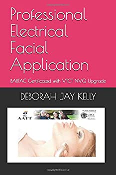 Professional Electrical Facial Application  BABTAC Certificated with VTCT NVQ Upgrade