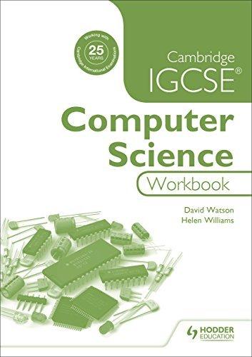 Cambridge IGCSE Computer Science Workbook by David Watson (2016-03-25)