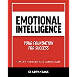 Emotional intelligence: Your Foundation For Success (English Edition)