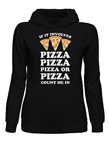 If It Involves Pizza Count Me In Sudadera con Capucha para Mujer