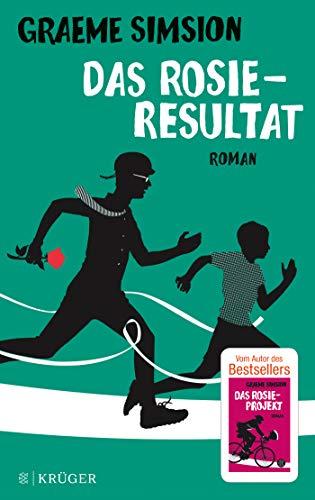 Das Rosie-Resultat: Roman (Das Rosie-Projekt, Band 3)