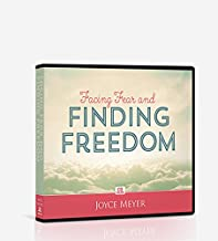 Facing Fear and Finding Freedom (Overcoming the Diversity of Fears in Your Life)