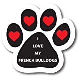 Magnet Me Up I Love My French Bulldogs Pawprint Car Magnet Paw Print Auto Truck Decal Magnet