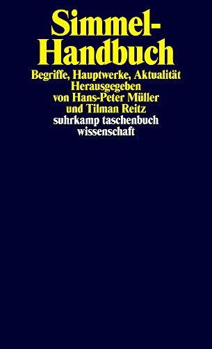 Simmel-Handbuch: Begriffe, Hauptwerke, Aktualität (suhrkamp taschenbuch wissenschaft)