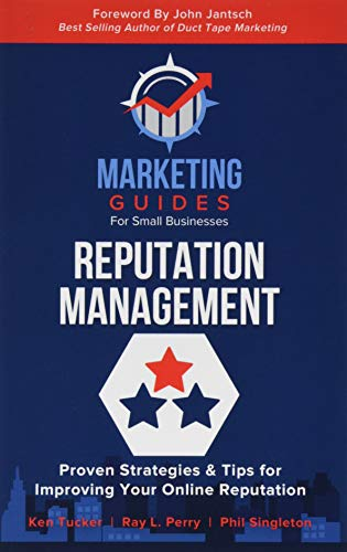 Download Reputation Management (Marketing Guides for Small Businesses) 154314800X