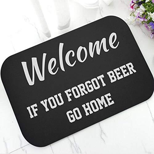 OPLJ Divertido felpudo con texto en inglés 'Welcome If You Have Beer' (texto en inglés), diseño de broma con cerveza y texto 'Joke Got Bever' (60 x 90 cm)