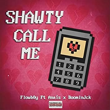 Shawty call me (feat. anaís)