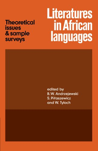 Compare Textbook Prices for Literatures in African Languages: Theoretical Issues and Sample Surveys Reissue Edition ISBN 9780521126250 by Andrzejewski, B. W.,Pilaszewicz, S.,Tyloch, W.