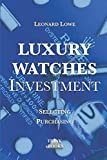 Luxury Watches as Investment: Watches Luxury Watches Investment Watches for Men Value Investing Investment Books Rolex Watches Patek Philippe