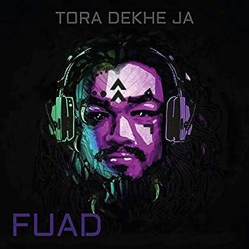 Tora Dekhe Ja