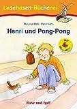 Henri und Pong-Pong / Silbenhilfe: Schulausgabe (Lesen lernen mit der Silbenhilfe)