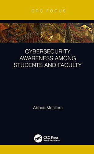 Cybersecurity Awareness Among Students and Faculty (English Edition)