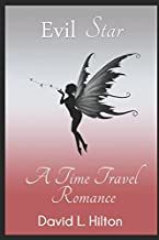 Evil Star: A Time Travel Romance (Ball and Chain)