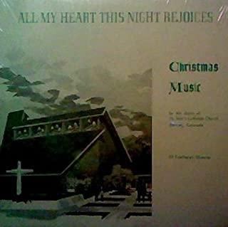 All My Heart This Night Rejoices: Christmas Music