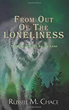 From Out Of The Loneliness: The Adventures of Dalton Laird (Book 1)