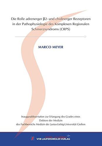 Die Rolle adrenerger β2- und cholinerger Rezeptoren in der Pathophysiologie des Komplexen Regionalen Schmerzsyndroms (CRPS) (Edition Scientifique)