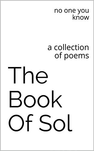 The Book Of Sol: a collection of poems (English Edition)
