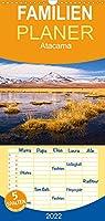 Atacama: Karge Wueste, maechtige Vulkane und farbenpraechtige Lagunen - Familienplaner hoch (Wandkalender 2022 , 21 cm x 45 cm, hoch): Atemberaubende Landschaften aus der trockensten Wueste der Erde (Monatskalender, 14 Seiten )