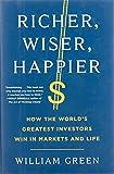 Richer, Wiser, Happier: How the World's...