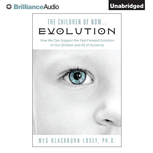 The Children of Now...Evolution audiobook cover art