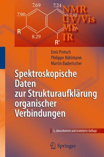 Spektroskopische Daten zur Strukturaufklärung organischer Verbindungen (German Edition)