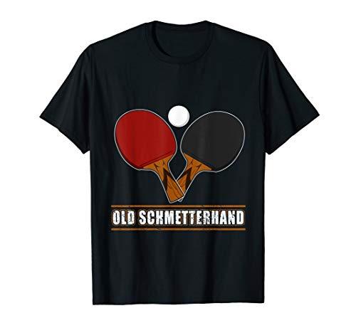 Old Schmetterhand Tischtennis Geschenk Tischtennisspieler T-Shirt