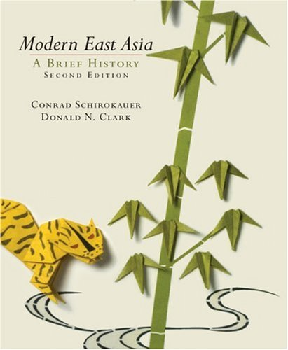 Compare Textbook Prices for Modern East Asia 2 Edition ISBN 9780618920709 by Schirokauer, Conrad,Clark