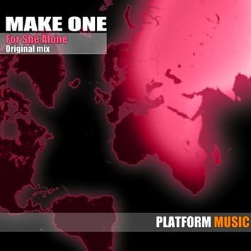 For She Alone (Original Mix)