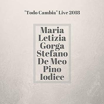 Todo Cambia Live 2018