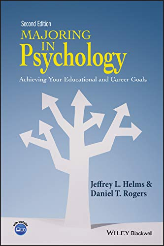 Compare Textbook Prices for Majoring in Psychology: Achieving Your Educational and Career Goals 2 Edition ISBN 9781118741030 by Helms, Jeffrey L.,Rogers, Daniel T.
