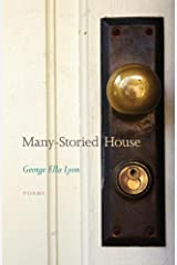 Many-Storied House: Poems (Kentucky Voices) Kindle Edition