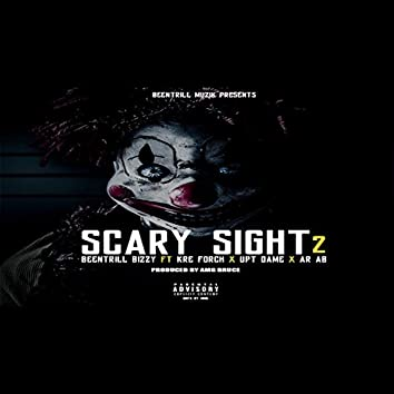 Scary Sight 2 (feat. Kre Forch, Upt Dame & Ar-Ab)