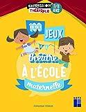 100 jeux de théâtre à l'école maternelle 3-6 ans