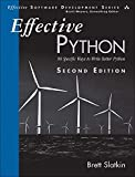 Effective Python: 90 Specific Ways to Write Better Python (2nd Edition) (Effective Software Development Series)