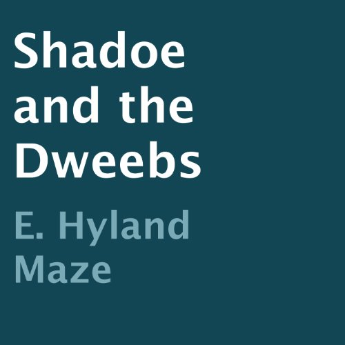 Shadoe and the Dweebs audiobook cover art