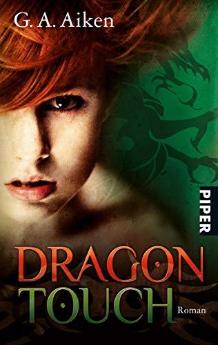 Dragon Touch (Dragon 3): Roman (Dragon-Reihe, Band 3) (German Edition)