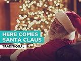 Here Comes Santa Claus al estilo de Traditional