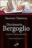 Diccionario Bergoglio: Las palabras clave de un pontificado (Caminos)