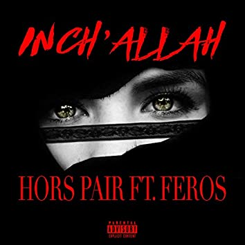 Inch'Allah (feat. Feros)