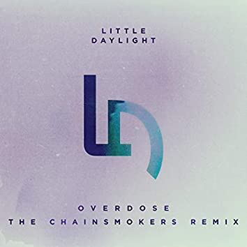 Overdose (The Chainsmokers Remix)
