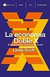 La economía Doble X: El extraordinario potencial de contar con las mujeres (temas de hoy)