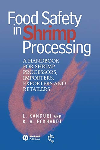 Food Safety in Shrimp Processing: A Handbook for Shrimp Processors, Importers, Exporters and Retailers