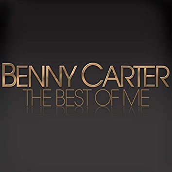 The Best of Me - Benny Carter